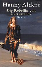 DIE REBELLIN VON CARCASONNE - Katharer Roman von Hanny Alders BUCH