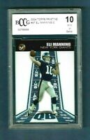 2004 Eli Manning TOPPS PRISTINE RC #87 BCCG BECKETT 10 GEM MINT - 3-D BEAUTY!!!