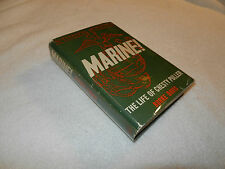 "WW II USMC    ""MARINE! THE LIFE OF CHESTY PULLER""  Signed by Chesty Puller 1962"