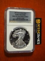 2014 W PROOF SILVER EAGLE NGC PF70 ULTRA CAMEO EARLY RELEASES SILVER FOIL LABEL