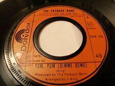 Fatback Band Yum Yum (Gimme Some) UK Polydor 2066590 Soul Funk Disco
