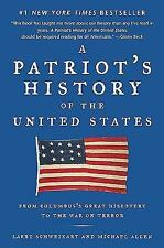 A Patriot's History of the United States : From Columbus's Great Discovery to...