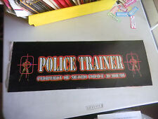"POLICE TRAINER  ORIGINAL 25.5-9"" arcade game sign marquee  cF43"