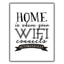 HOME IS WHERE THE WIFI CONNECTS AUTOMATICALLY METAL WALL PLAQUE Sign funny quote
