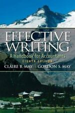Effective Writing A Handbook For Accountants by Claire B May Eighth Edition Book