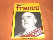 Franco , i dossier mondadori pro e contro 1973