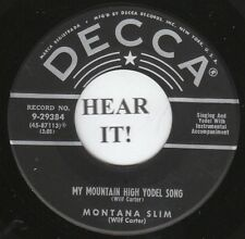 Montana Slim HILLBILLY 45 (Decca 29384) My Mountain High Yodel Song VG+