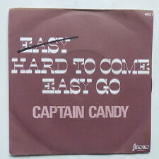 CAPTAIN CANDY Easy hard to come easy go 48021