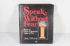 Speak Without Fear 6-Cassette Home Study Course ~ Jan D'Arcy