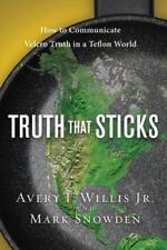 NEW* Truth That Sticks : How to Communicate Velcro Truth in a Teflon World by...