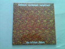 Böhse Onkelz - Gehasst, verdammt, vergöttert...die letzten Jahre - 2 LP 1994 !