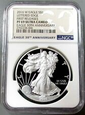 2016 W SILVER EAGLE 30th ANNVERSARY NGC PROOF 69 UC LETTERED EDGE