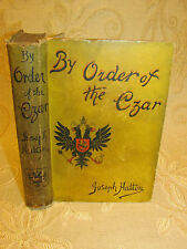Antique Collectable Book Of By Order Of The Czar, By Joseph Hatton - 1890
