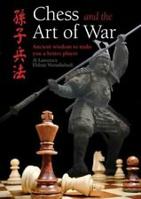Chess and the Art of War: Ancient Wisdom to Make You a Better Player by Lawrence