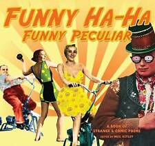 Funny Ha-Ha, Funny Peculiar: A Book of Strange and Comic Poems