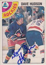 Dave Hudson Signed 1978-79 O-Pee-Chee OPC Card #299 Colorado Rockies