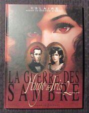 2008 La guerre des Sambre Tome 2 Hugo & Iris - French HC VF+