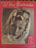 revue magazine LA VIE HEUREUSE n°21 - 15 mai 1946 - mode vintage