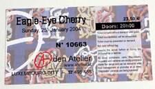 EAGLE EYE CHERRY billet ticket concert 25/01/2004 LUXEMBOURG