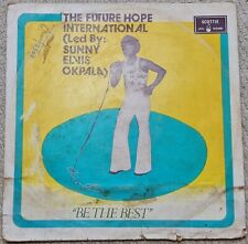 "The Future Hope International ""Vol. 1 - Be The Best"" Funk Psych Rock Afrobeat LP"