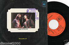 "LOGGINS AND MESSINA - Pensando En Ti, SG 7"" SPAIN RARE 1973"