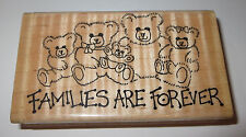 Families Are Forever Rubber Stamp Teddy Bears Embossing Arts Rare