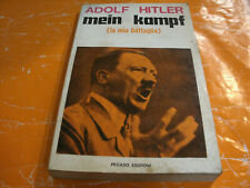 Adolf Hitler Mein Kampf ( la mia battaglia ) PEGASO Prima Ed. 304 Pag. Anno 1970