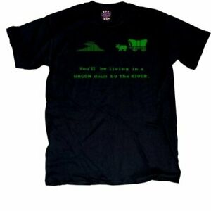 Adult Oregon Trail You'll Be Living in a Wagon Down by the River Black T-Shirt