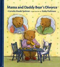 Mama and Daddy Bears Divorce