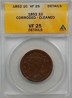 1852 Large Cent 1c Coin ANACS VF 25 Details Corroded-Cleaned