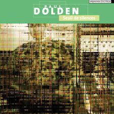 Paul DOLDEN Seuil de Silences CD Concrete Acousmatic Electroacoustic