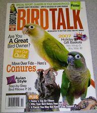 **BIRD TALK MAGAZINE Nov 06 Conure Wild Quaker Are You a Great Parrot Owner?