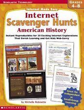 Internet Scavenger Hunts: American History (Internet Made Easy), Robinette, Mich