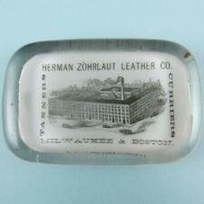 Antique Herman Zohrlaut Leather Co. Tanners Curriers Milwaukee Glass Paperweight