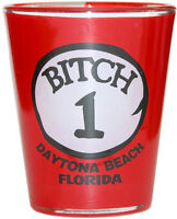#1 BITCH - FLORIDA DAYTONA BEACH FUNNY SHOT GLASS - SOUVENIR NOVELTY GIFT 1701F