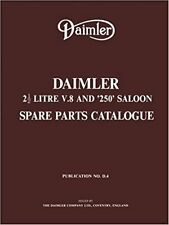 Daimler 2 1/2 Litre V.8 and 250 Saloon Spare Parts Catalogue Official Parts Cat