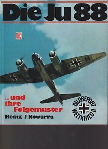 LUFTWAFFE - DIE JU 88 ... und ihre folgemuster