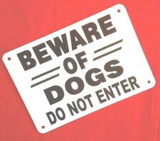 """10"""" x 7"""" Beware Of Dogs Do Not Enter thick non rust aluminum Sign Free Shipping"""