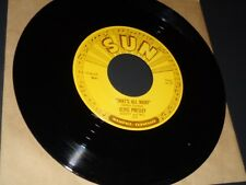 Elvis Presley 45 rpm Sun Label, One-Side Promo. That's All Right. Push Marks, M.