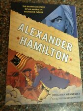 Alexander Hamilton: A Graphic History of a Founding Father (Paperback, New)