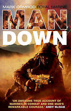 Man Down, By Marine Mark Ormond,in Used but Acceptable condition