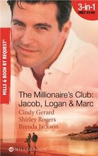 The Millionaire's Club: Jacob, Logan and Marc (Mills & Boon by Request),Cindy G