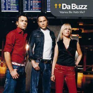 "Da Buzz - ""Wanna Be With Me?"" - 2002 - CD Album"