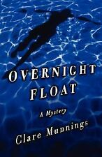Overnight Float by Clare Munnings (2000, Paperback)