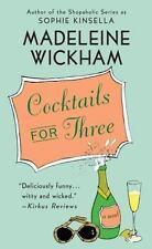 Wickham, Madeleine .. Cocktails for Three