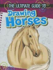 The Ultimate Guide to Drawing Horses by Rae Young (2013, Paperback)