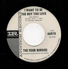 KILLER DOOWOP-FOUR BUDDIES-I WANT TO BE THE BOY YOU LOVE/JUST ENOUGH OF YOUR LOV