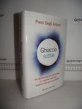 LIBRO Piero Degli Antoni GHIACCIO SOTTILE 2^ed.2005 6 alpinisti sull'Himalaya☺