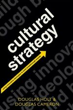 Cultural Strategy 9780199655854 Paperback  Using Innovative Ideologies to Build