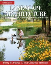 Landscape Architecture: A Manual of Environmental Planning by Barry Starke